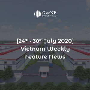 [24th – 30th July 2020] Vietnam Weekly Feature News