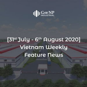 [31st July – 6th August 2020] Vietnam Weekly Feature News