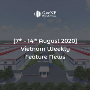 [7th – 14th August 2020] Vietnam Weekly Feature News