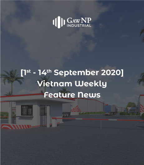 [1st – 14th September 2020] Vietnam Weekly Feature News