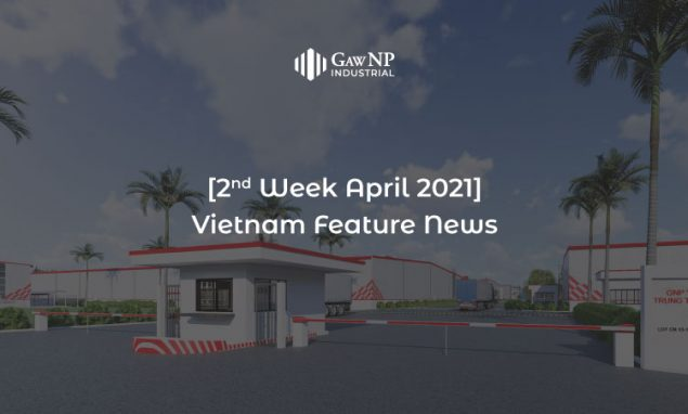 [2nd Week – April 2021] Vietnam Feature News